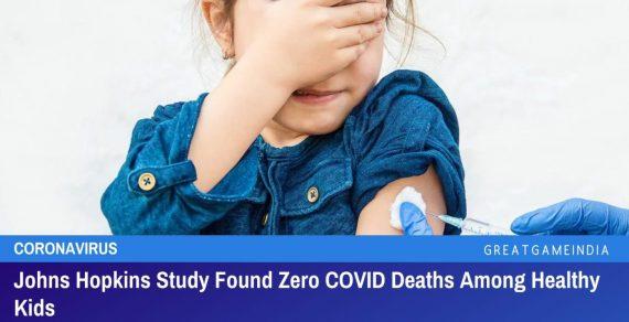 Eine Studie der Johns Hopkins ergab, dass es null Todesfälle wegen Corona bei Kindern gibt